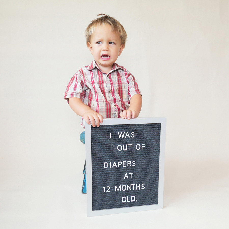 I was out of diapers at 12 months old