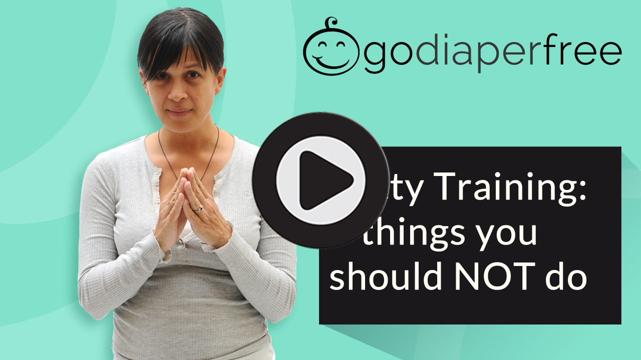 Potty Training - 3 things you should NOT do